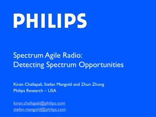 Spectrum Agile Radio: Detecting Spectrum Opportunities