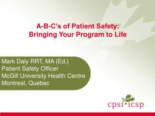 A-B-C's of Patient Safety: Bringing Your Program to Life