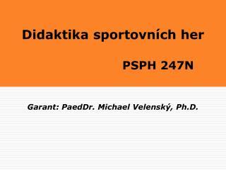 Didaktika sportovních her PSPH 247N