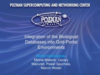 Integration of the Biological Databases into Grid-Portal Environments