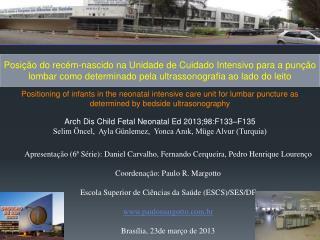 Arch Dis Child Fetal Neonatal Ed 2013;98:F133–F135
