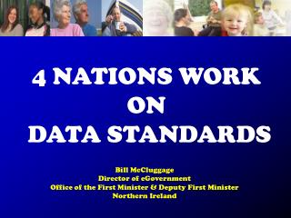 4 NATIONS WORK  ON  DATA STANDARDS
