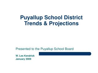 Puyallup School District  Trends & Projections