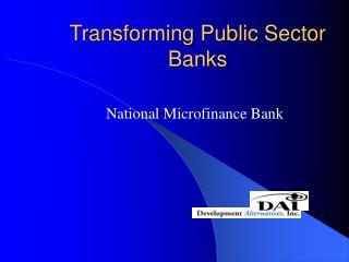 Transforming Public Sector Banks