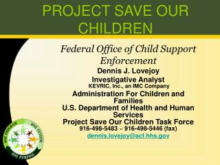 PROJECT SAVE OUR CHILDREN