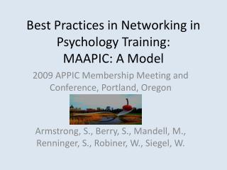 Best Practices in Networking in Psychology Training:  MAAPIC: A Model