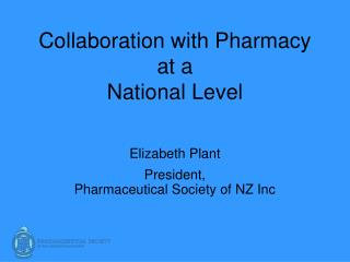 Collaboration with Pharmacy at a National Level
