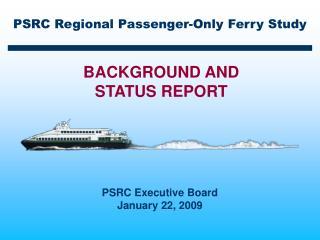 PSRC Regional Passenger-Only Ferry Study