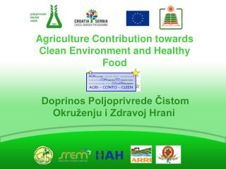 Agriculture Contribution towards Clean Environment and Healthy  Food