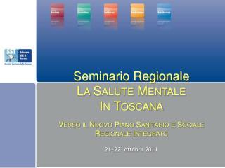 Seminario Regionale  La Salute Mentale  In Toscana