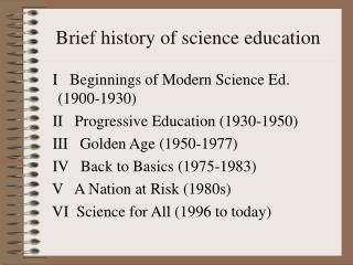 Brief history of science education