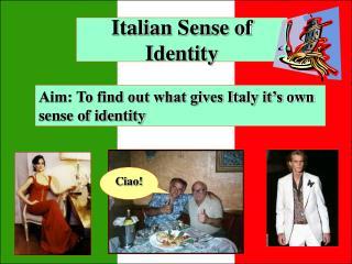 Italian Sense of Identity
