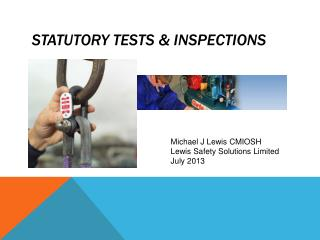 STATUTORY TESTS & INSPECTIONS