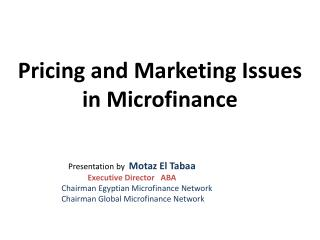 Pricing and Marketing Issues in Microfinance