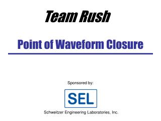 Point of Waveform Closure