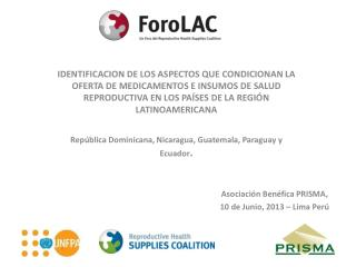 Asociación Benéfica PRISMA,  10 de Junio, 2013 – Lima Perú