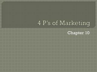 4 P �s of Marketing