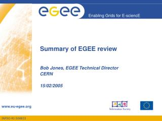 Summary of EGEE review
