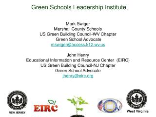Green Schools Leadership Institute Mark Swiger Marshall County Schools