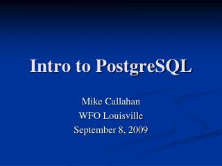 Intro to PostgreSQL