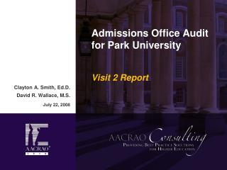 Admissions Office Audit for Park University Visit 2 Report