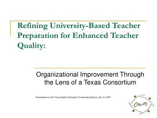 Refining University-Based Teacher Preparation for Enhanced Teacher Quality: