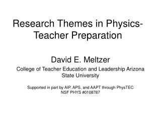 Research Themes in Physics-Teacher Preparation