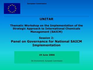 19 June 2006 DG Environment, European Commission