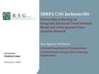 SHRP2 C10: Jacksonville
