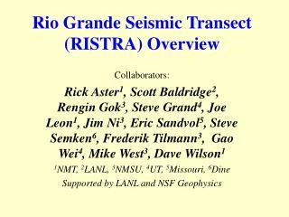 Rio Grande Seismic Transect (RISTRA) Overview