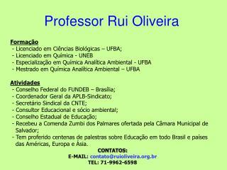 Professor Rui Oliveira