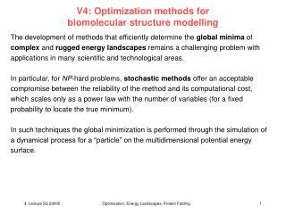 V4: Optimization methods for  biomolecular structure modelling
