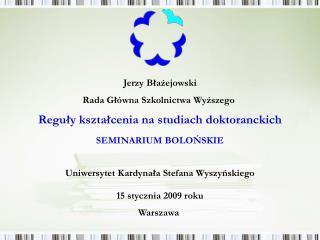 Jerzy Błażejowski Rada Główna Szkolnictwa Wyższego