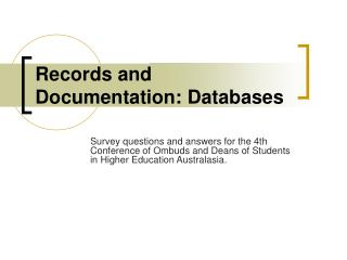 Records and Documentation: Databases