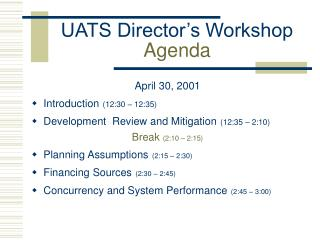 UATS Director's Workshop  Agenda