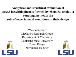 Warren Solfiell McCarley Research Group Department of Chemistry Louisiana State University