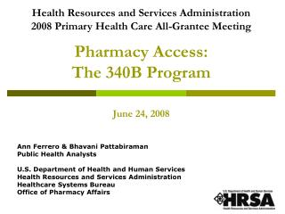 Pharmacy Access:  The 340B Program June 24, 2008