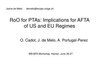 RoO for PTAs: Implications for AFTA of US and EU Regimes