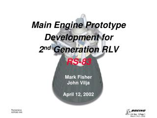 Main Engine Prototype Development for  2 nd  Generation RLV  RS-83