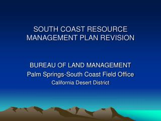SOUTH COAST RESOURCE MANAGEMENT PLAN REVISION