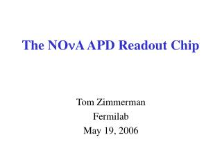 The  NO n A  APD Readout Chip