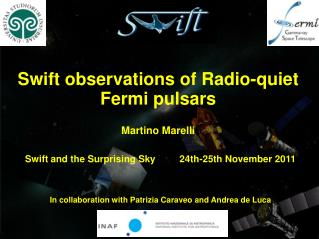 Swift observations of Radio-quiet Fermi pulsars