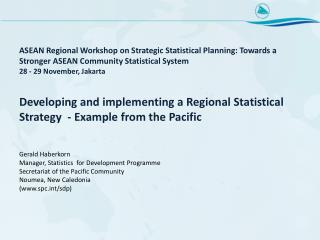 Developing and implementing a Regional Statistical  Strategy  - Example  from the Pacific