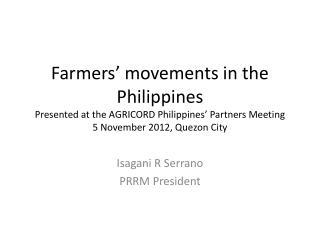 Isagani  R Serrano PRRM President