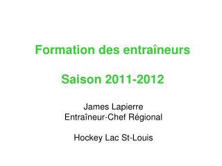 Formation des entraîneurs Saison 2011-2012