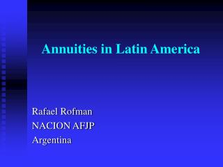 Annuities in Latin America