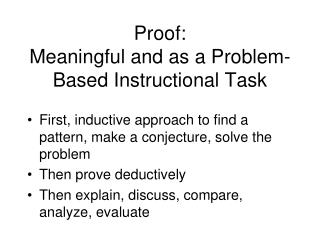 Proof: Meaningful and as a Problem-Based Instructional Task