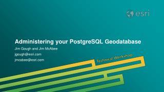 Administering your PostgreSQL Geodatabase