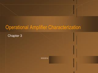 Operational Amplifier Characterization