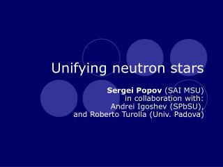 Unifying neutron stars